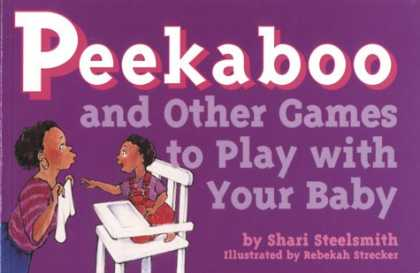 Books About Parenting - Peekaboo and Other Games to Play With Your Baby (Tools for Everyday Parenting Se