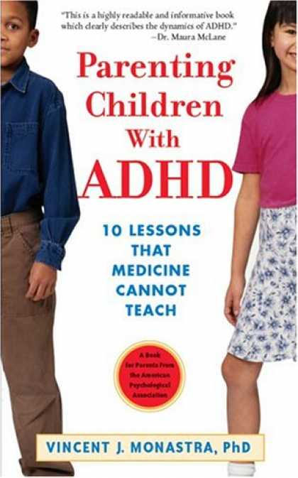 Books About Parenting - Parenting Children With Adhd: 10 Lessons That Medicine Cannot Teach (APA Lifetoo