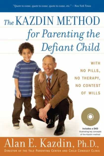 Books About Parenting - The Kazdin Method for Parenting the Defiant Child