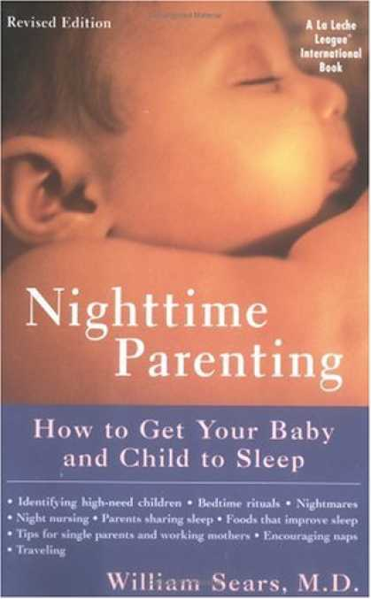 Books About Parenting - Nighttime Parenting: How to Get Your Baby and Child to Sleep