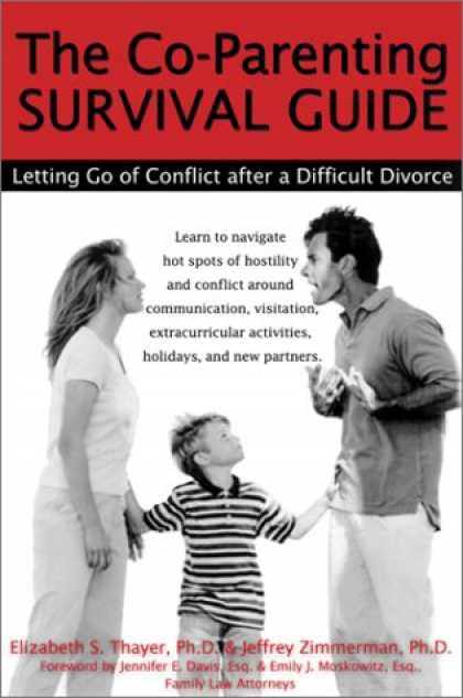 Books About Parenting - The Co-Parenting Survival Guide: Letting Go of Conflict after a Difficult Divorc