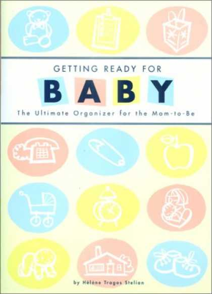Books About Parenting - Getting Ready for Baby: The Ultimate Organizer for the Mom-to-Be