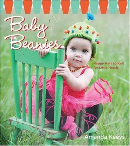 Books About Parenting - Baby Beanies: Happy Hats to Knit for Little Heads