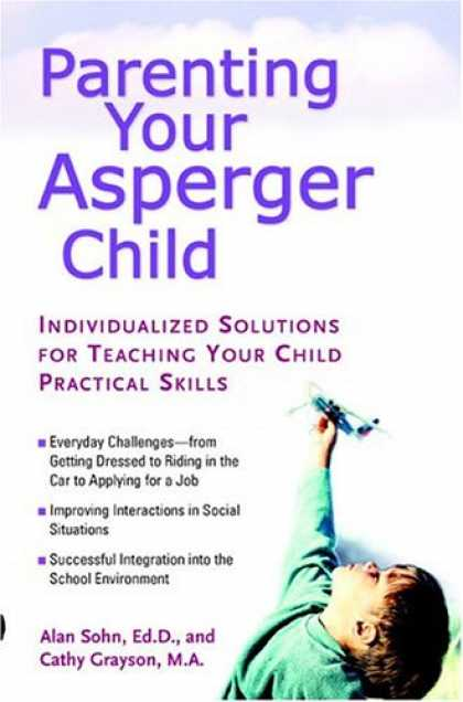 Books About Parenting - Parenting Your Asperger Child: Individualized Solutions for Teaching Your Child