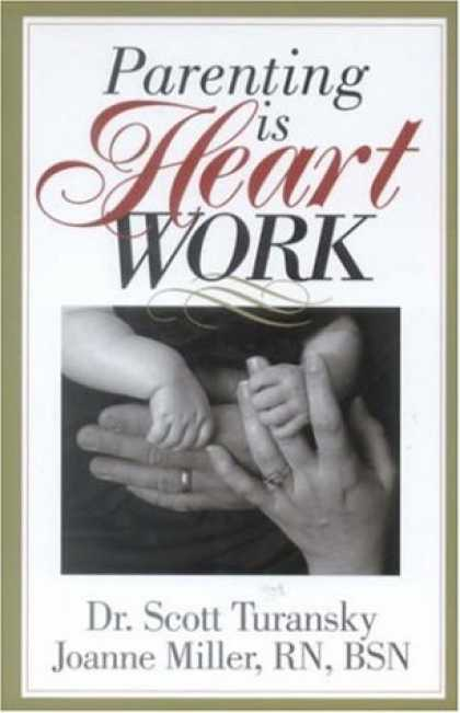 Books About Parenting - Parenting is Heart Work