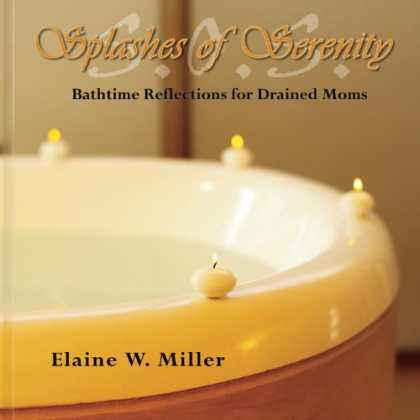 Books About Parenting - Splashes of Serenity: Bathtime Reflections for Drained Moms