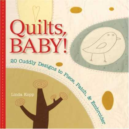 Books About Parenting - Quilts, Baby!: 20 Cuddly Designs to Piece, Patch & Embroider