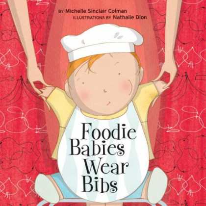 Books About Parenting - Foodie Babies Wear Bibs (Urban Babies Wear Black)
