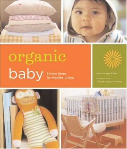 Books About Parenting - Organic Baby: Simple Steps for Healthy Living