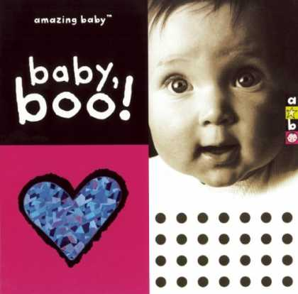 Books About Parenting - Amazing Baby: Baby, Boo!