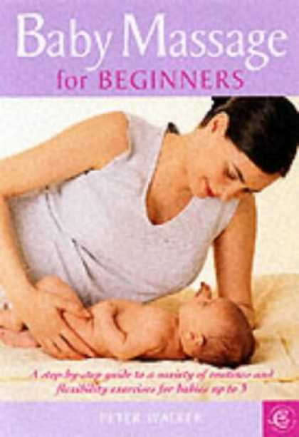 Books About Parenting - Baby Massage for Beginners (Carroll & Brown parenting book)