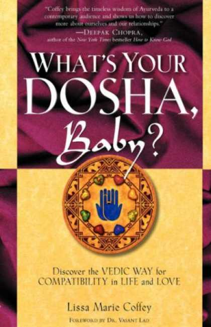 Books About Parenting - What's Your Dosha, Baby?: Discover the Vedic Way for Compatibility in Life and L