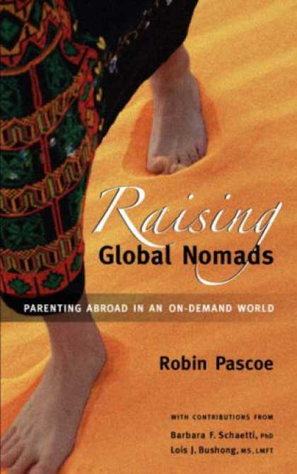 Books About Parenting - Raising Global Nomads: Parenting Abroad in an On-Demand World