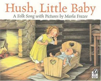 Books About Parenting - Hush, Little Baby: A Folk Song with Pictures