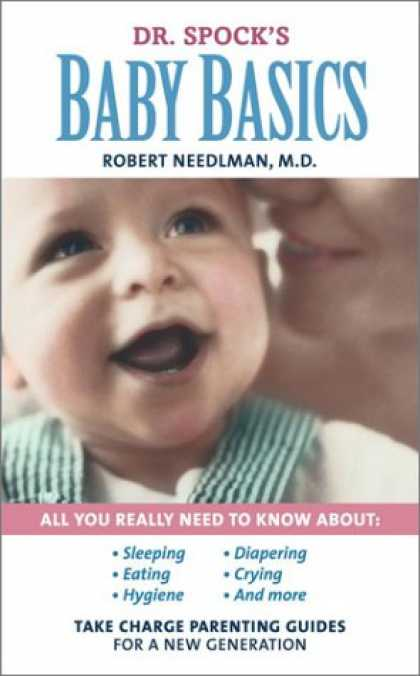 Books About Parenting - Dr. Spock's Baby Basics : Take Charge Parenting Guides