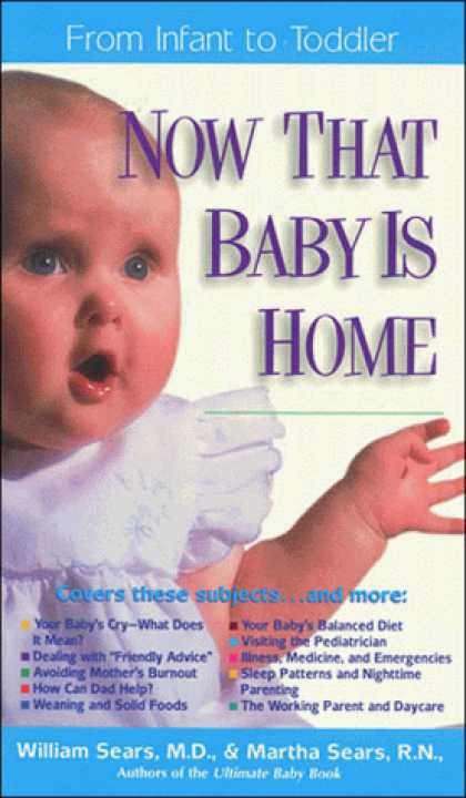 Books About Parenting - Now That Baby Is Home (The Sears Christian Parenting Library)