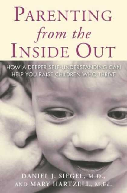 Books About Parenting - Parenting From the Inside Out