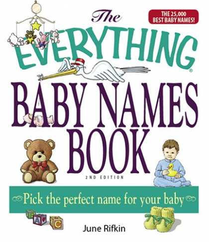 Books About Parenting - The Everything Baby Names Book, Completely Updated With 5,000 More Names!: Pick