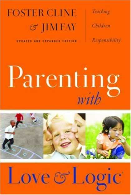 Books About Parenting - Parenting With Love And Logic (Updated and Expanded Edition)