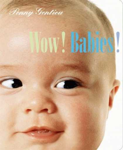 Books About Parenting - Wow! Babies!