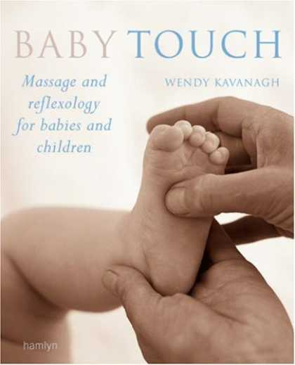 Books About Parenting - Baby Touch: Massage and Reflexology for Babies and Children