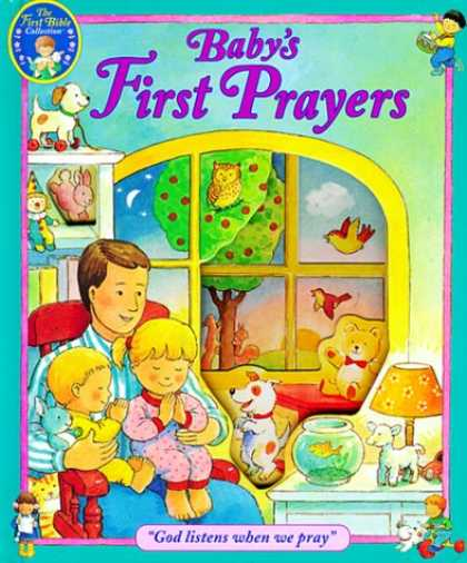 "Books About Parenting - Baby's First Prayers: ""God Listens When We Pray"" (The First Bible Collection)"