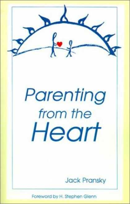 Books About Parenting - Parenting from the Heart: A Guide to the Essence of Parenting