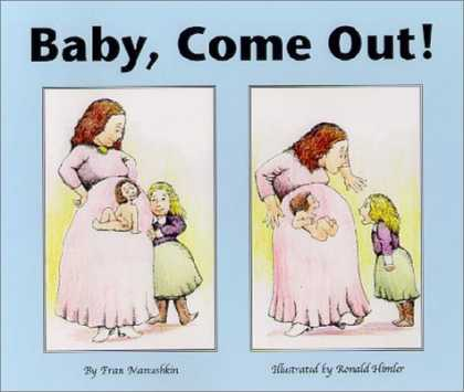 Books About Parenting - Baby, Come Out!