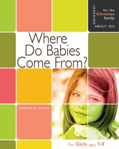 Books About Parenting - Where Do Babies Come From: For Girls Ages 7-9 (Learning About Sex)