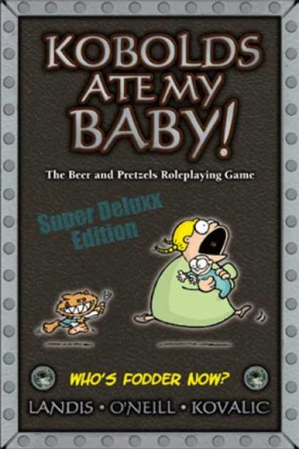 Books About Parenting - Kobolds Ate My Baby Super Deluxx Edition