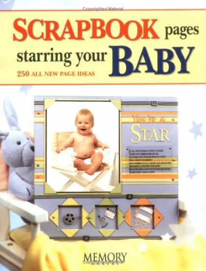Books About Parenting - Scrapbook Pages Starring Your Baby (Memory Makers)