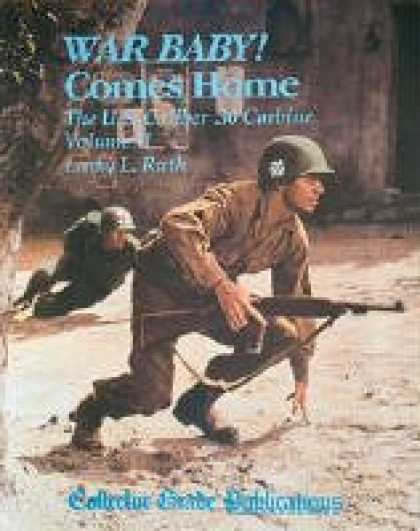 Books About Parenting - War Baby! The U.S. Caliber .30 Carbine, Vol. 2