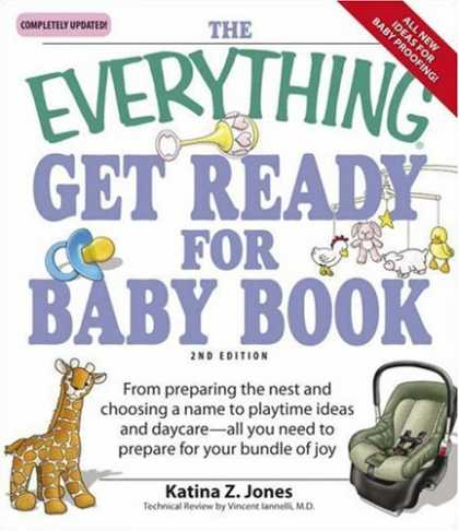 Books About Parenting - Everything Get Ready for Baby Book: From preparing the nest and choosing a name