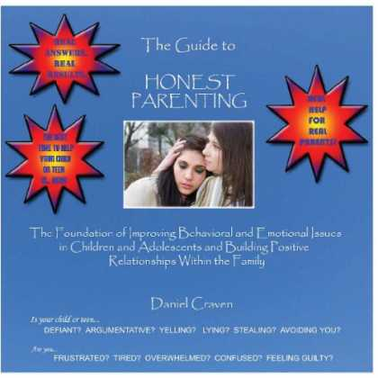 Books About Parenting - The Guide To Honest Parenting: Parenting Help To Deal With Behavior Problems In