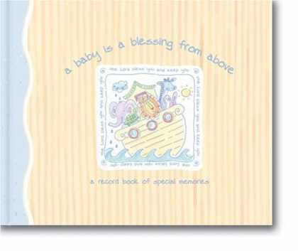Books About Parenting - A Baby Is a Blessing from Above Record Book: A Record Book of Special Memories (