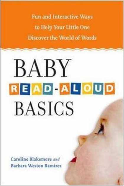 Books About Parenting - Baby Read-Aloud Basics: Fun and Interactive Ways to Help Your Little One Discove