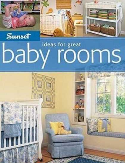 Books About Parenting - Sunset Ideas for Great Baby Rooms (Ideas for Great)