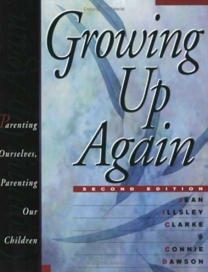 Books About Parenting - Growing Up Again - Second Edition: Parenting Ourselves, Parenting Our Children
