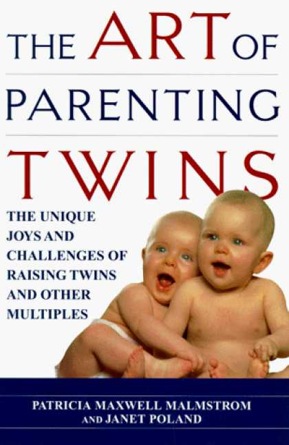 Books About Parenting - The Art of Parenting Twins: The Unique Joys and Challenges of Raising Twins and
