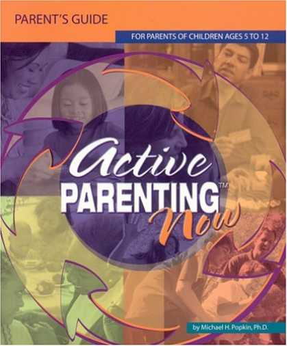 Books About Parenting - Active Parenting Now Parent's Guide