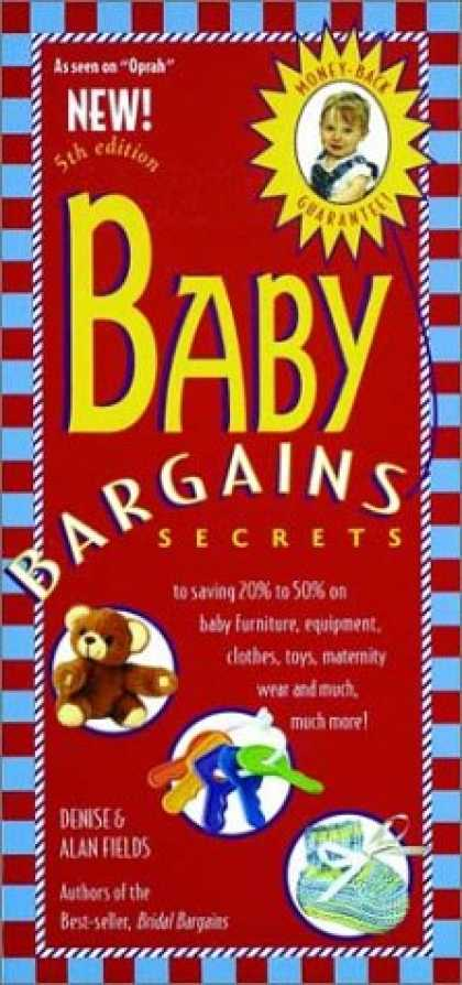 Books About Parenting - Baby Bargains: Secrets to Saving 20% to 50% on Baby Furniture, Equipment, Clothe