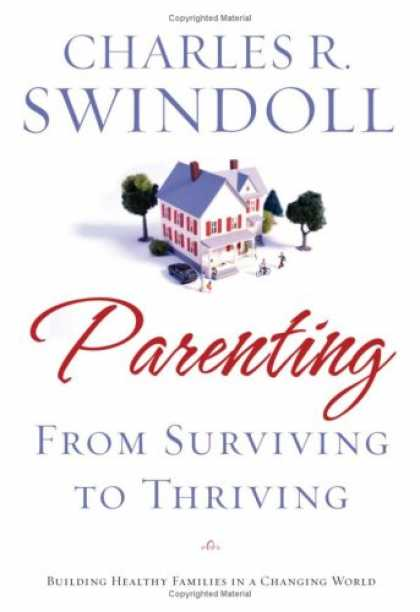 Books About Parenting - Parenting: From Surviving to Thriving: Building Healthy Families in a Changing W