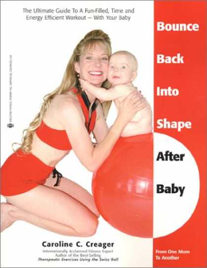 Books About Parenting - Bounce Back Into Shape After Baby: The Ultimate Guide to a Fun-Filled, Time and