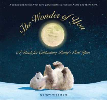 Books About Parenting - The Wonder of You: A Book for Celebrating Baby's First Year