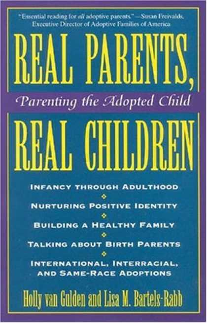 Books About Parenting - Real Parents, Real Children: Parenting the Adopted Child