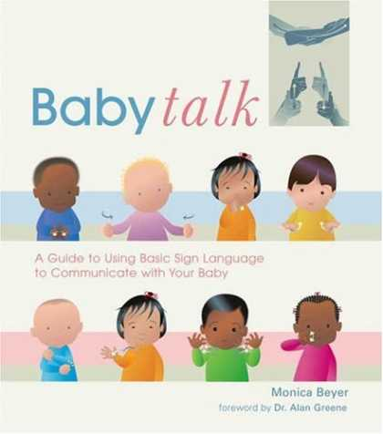 Books About Parenting - Baby Talk: A Guide to Using Basic Sign Language to Communicate with Your Baby
