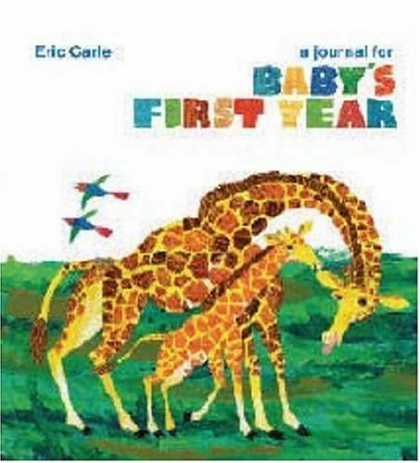Books About Parenting - Eric Carle: A Journal for Baby's First Year