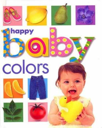 Books About Parenting - Happy Baby: Colors
