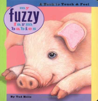 Books About Parenting - My Fuzzy Farm Babies: A Book to Touch & Feel