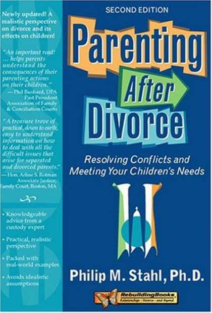 Books About Parenting - Parenting After Divorce: Resolving Conflicts and Meeting Your Children's Needs (